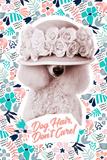 Dog Hair Don't Care Kunstdrucke von Rachael Hale