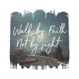 Wild Wishes III Walk by Faith Posters by Laura Marshall