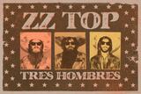 ZZ Top - Tres Hombres Posters