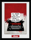The Shining - All work and no play Collector Print
