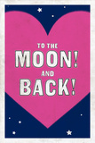 To The Moon! And Back! Art