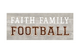 Game Day III Faith Family Football Posters by Marco Fabiano