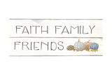 Beautiful Bounty III Faith Family Friends Stampa di Wiens, James