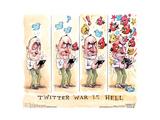 Twitter War is Hell. Affiches par Matt Wuerker