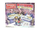 School Lunch. What's on the Menu Politics. I miss the lunch ladies. Poster par Matt Wuerker