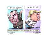 I am not a crook! I am not a kook! History repeats itself, first as tragedy, then as farce. Affiche par Matt Wuerker