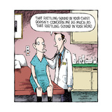 Speed Bump™ - That rattling sound in your chest doesn't concern me as much  Posters por Dave Coverly