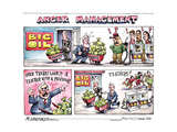 Anger Management.  Big Oil.  Subsidies.  Profits.  Over there!  Look! A teacher with a pension! Posters par Matt Wuerker