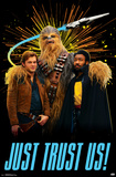Han Solo - Trust Us Posters