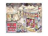 The media circus. Journalists. Laid off. Newspapers. Closing. Fact-Finders. Closing Sideshow… Posters par Matt Wuerker