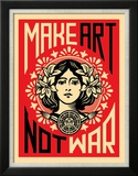 Make Art Not War Posters av Shepard Fairey