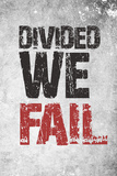 Divided We Fail Poster von  Kindred Sol Collective