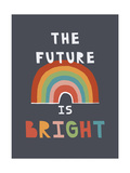 The Future Is Bright Stampe di Rebecca Lane