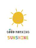 Good Morning Sunshine Posters tekijänä Rebecca Lane