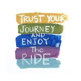 Trust Your Journey Premium Giclee Print by Smith Haynes