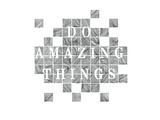 Do amazing Things Giclée-Premiumdruck von Natasha Marie
