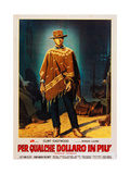 For a Few Dollars More (AKA Per Qualche Dollaro in Piu), Clint Eastwood, 1965 Poster