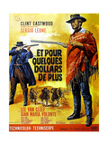 For a Few Dollars More, Clint Eastwood on French Poster Art, 1965 Julisteet