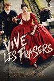 Outlander - Vive Les Frasers Prints