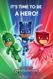 PJ Masks - Be a Hero Poster