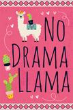 No Drama Llama Kunstdrucke von ND Art