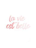 La VIe Est Belle Premium Giclee Print by Jennifer Pugh