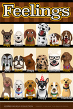Dog Feelings or Emotions Poster von  Gerard Aflague Collection