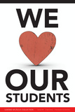 We Love Our Students Poster von  Gerard Aflague Collection