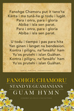 Fanohge Chamoru (Guam Hymn) Posters by  Gerard Aflague Collection