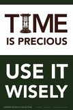 Time is Precious - Use It Wisely Posters by  Gerard Aflague Collection
