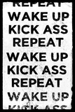Wake Up, Kick Ass, Repeat Poster