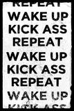 Wake Up, Kick Ass, Repeat Poster