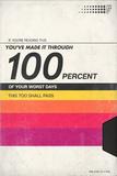 100 Percent Of Your Worst Days - VHS Tape Kunstdruck