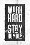 Work Hard, Stay Humble Kunst