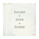 Home Sweet Home IV Affiches par  Wild Apple Portfolio
