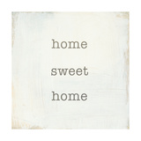 Home Sweet Home I Affiche par  Wild Apple Portfolio