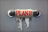 Empty Roll Of Toilet Paper With The Phrase Plan B, Concept For Alternative Planning Posters tekijänä  Flynt