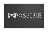Changing Impossible Into Possible Print by  IJdema