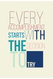 Motivational Poster for a Good Begining Kunstdruck von  Vanzyst
