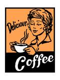 Delicious Coffee Sign Julisteet tekijänä Bigelow Illustrations