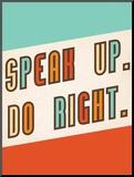 Speak Up Druck aufgezogen auf Holzplatte von  Kindred Sol Collective