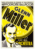 Glenn Miller and His Orchestra at the Hippodrome Theatre, Baltimore, Maryland Posters av Dennis Loren