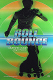 Roll Bounce Poster