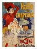 Halle aux Chapeaux, circa 1892 Impressão giclée por Jules Chéret