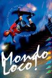 Mondo Loco! Posters