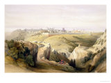 """Jerusalem from the Mount of Olives, April 8th 1839, Plate 6 from Volume I of """"The Holy Land"""" Giclee Print by David Roberts"""