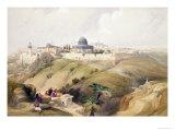 "Jerusalem, April 9th 1839, Plate 16 from Volume I of ""The Holy Land"" Giclée-Druck von David Roberts"