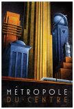 Metropole du Centre Poster von Michael L. Kungl