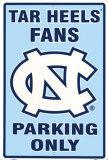 North Carolina Tar Heels Parking Only Tin Sign