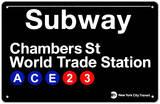 Subway Chambers Street- World Trade Station Blechschild